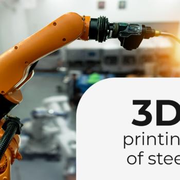 3D printing of steel